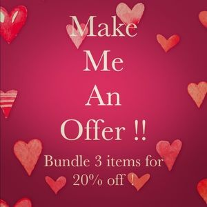 Make me an offer !! 20% off 3 items in a bundle